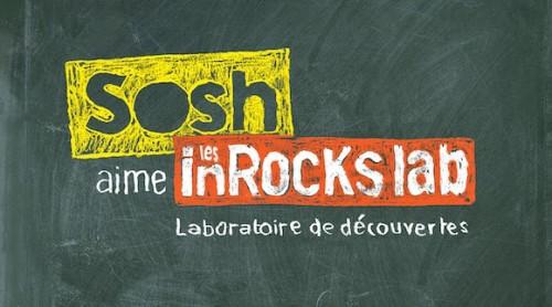 Sosh aime les inRocKs lab 2015
